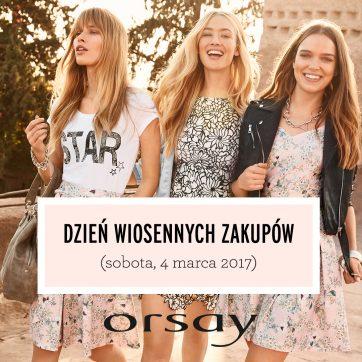 Dzień wiosennych zakupów w Orsay
