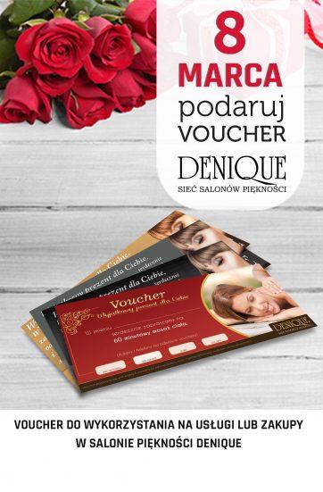 Na Dzień Kobiet podaruj voucher do Denique
