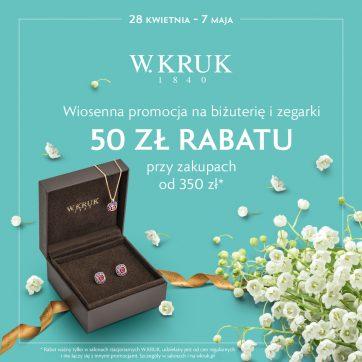 Wiosenna promocja od W.KRUK! 50 zł rabatu na biżuterię i zegarki