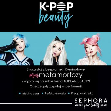 Wypróbuj na sobie trend Korean Beauty w perfumerii Sephora!