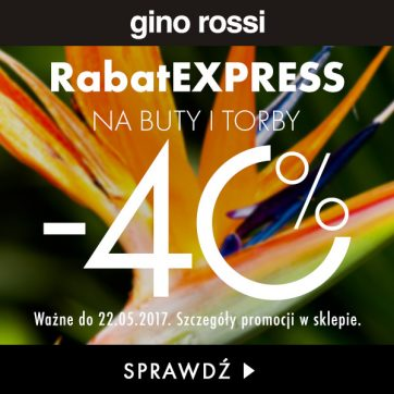 Rabat EXPRESS Buty i torby -40% w Gino Rossi!