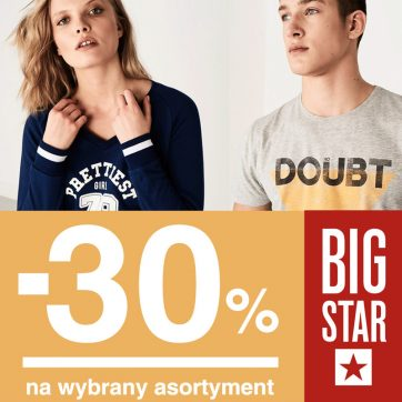 -30% na wybrany asortyment w Big Star