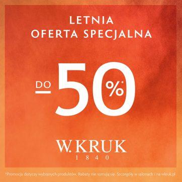 Letnia oferta specjalna od W.KRUK!