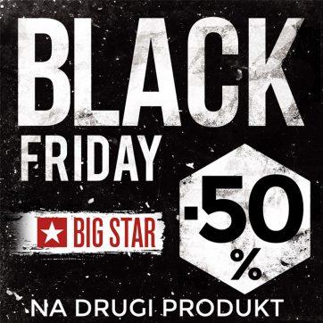 Black Friday w BIG STAR
