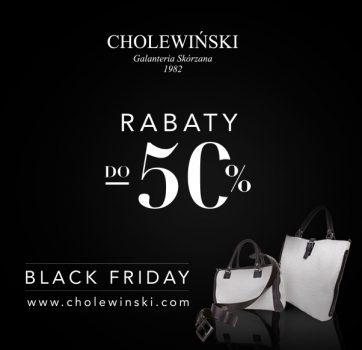 BLACK FRIDAY w Salonie Cholewiński!