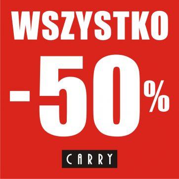 WSZYSTKO -50% w CARRY