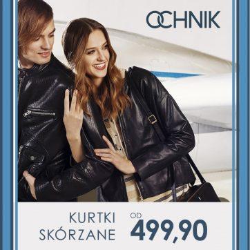 OCHNIK: Skórzane kurtki już od 499,90 zł!