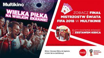 Wielki finał Mistrzostw Świata FIFA 2018 w Multikinie