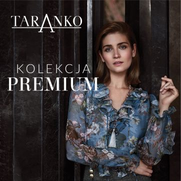 Kolekcja Premium w Taranko