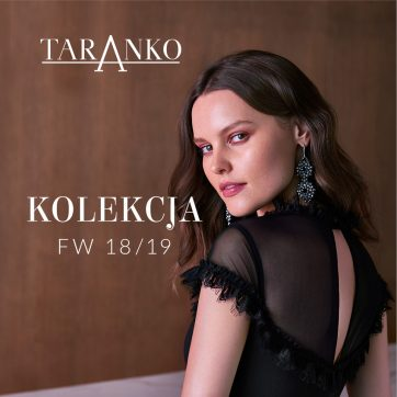 Taranko – Kolekcja Jesień-Zima 2018/19