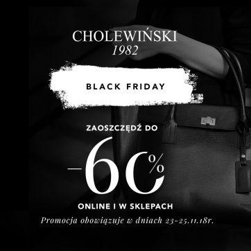 Black Friday do -60% w salonach Cholewiński!