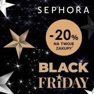-20% na Twoje zakupy na Black Friday w Sephora! Zbliża się prawdziwe szaleństwo zakupów!