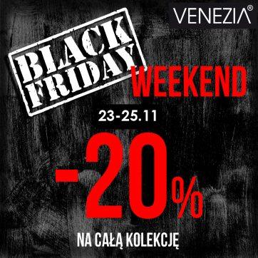 BLACK FRIDAY Weekend w VENEZIA!