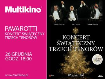 Legendarny koncert świąteczny Trzech Tenorów w Multikinie