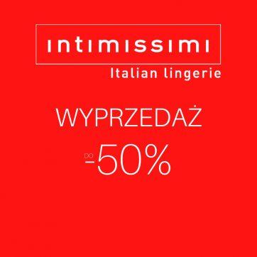 Wyprzedaż w Intimissimi do -50%!