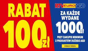 Rabat 100 zł za każde wydane 1000 zł przy zakupie minimum 2 produktów dużego AGD