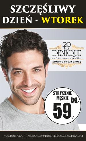 Szczęśliwy wtorek, męska promocja w Salonie Piękności Denique