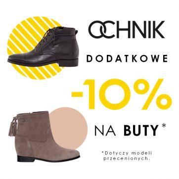Dodatkowe -10% na buty w salonie Ochnik
