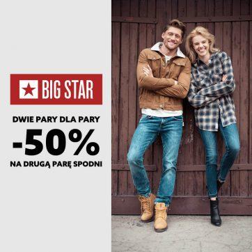 W salonie Big Star -50% na drugą parę spodni