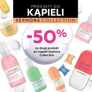 – 50% na drugi produkt do kąpieli Sephora Collection!