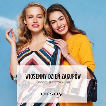Dzień wiosennych zakupów z Orsay!