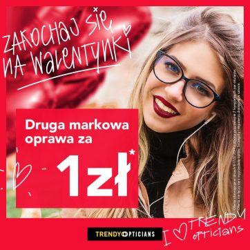 Druga markowa oprawa za 1 zł w Trendy Opticians
