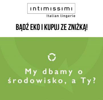 Kampania recyklingowa w salonach  Intimissimi