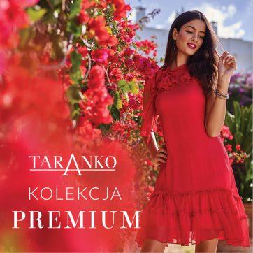 Nowa kolekcja premium w Taranko