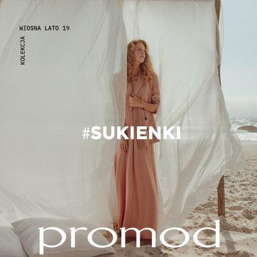 Nowa kolekcja SUKIENEK w Promod!