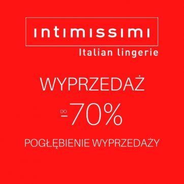 Wyprzedaż do -70% w salonie Intimissimi
