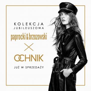 Paprocki & Brzozowski ponownie z OCHNIK – kolekcja jubileuszowa na 30-lecie marki