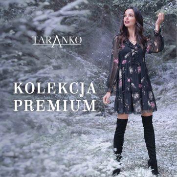 Taranko – kolekcja Premium
