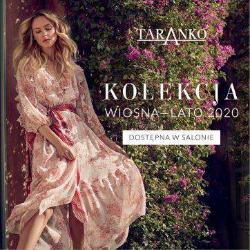 Nowa Kolekcja Wiosna- Lato 2020 w Taranko