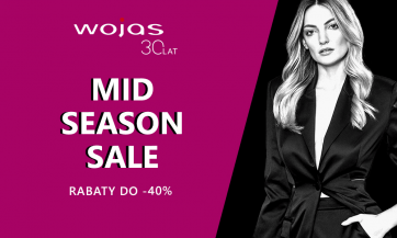 MID SEASON SALE w salonach WOJAS !!!