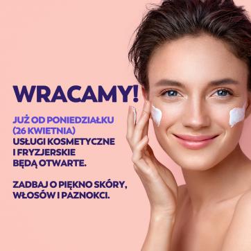 Wracamy 26 kwietnia! otwarcie usług beauty