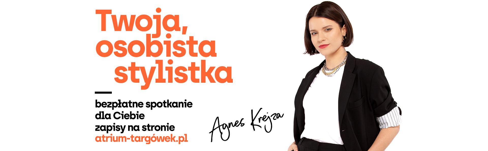 Bezpłatne spotkanie modowe ze stylistką Agnes Krejzą